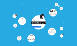 Conflict over Land