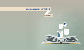 Transmission of Affect