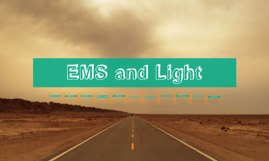 EMS and Light