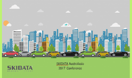 Copy of Copy of SKIDATA Australasia 2017 Client Conference