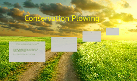 Copy of Conservation Plowing!!!