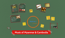 Copy of Music of Myanmar & Cambodia