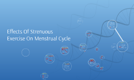 Effects Of Strenuous Exercise On Menstrual Cycle