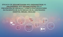 EFICACIA DE DEXAMETASONA MAS ONDANSETRON VS HALOPERIDOL MAS