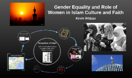 Gender Equality and Role of Women in Islam Culture and Faith