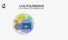 Copy of Impacto ecológico de los polímeros