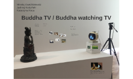 Buddha TV / Buddha watching TV
