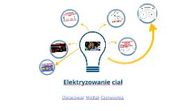 Fizyka dla klas 8: Elektryzowanie ciał