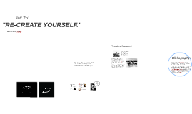"""""""RE-CREATE YOURSELF."""""""