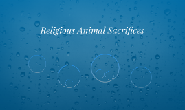 Religious Animal Sacrifices