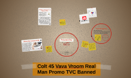 Colt 45 Vava Vroom Real Man Promo TVC Banned