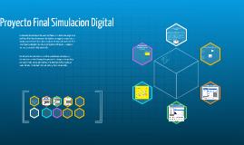 Copy of Copy of Proyecto Final Simulacion Digital