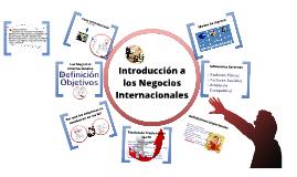 Copy of Introducción a los Negocios Internacionales