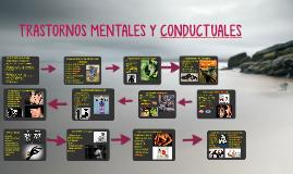 Copy of TRASTORNOS MENTALES Y CONDUCTUALES