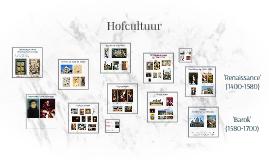 Copy of Hofcultuur: de ultieme prezi