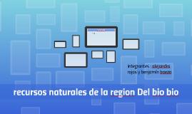 recursos naturales de la region del biobio