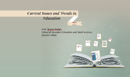 Current Issues and Trends in Education