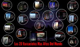 Los 20 Rascacielos Mas Altos Del Mundo