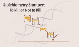 Stoichiometry Stumper: