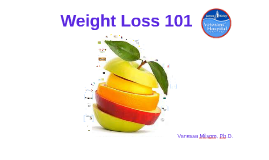 Copy of Nursing InService: Weight Loss 101