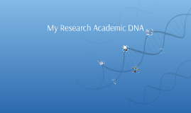 Research is in your Academic DNA