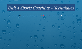 Lesson 4: Techniques of a Sports coach