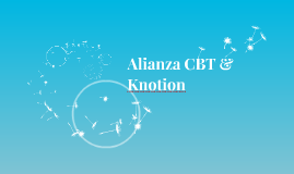Alianza CBT & Knotion