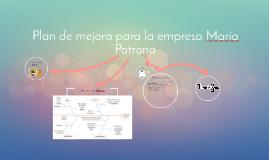 Plan de mejora para la empresa María Patrona