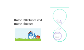 Home Purchases and Home Finance