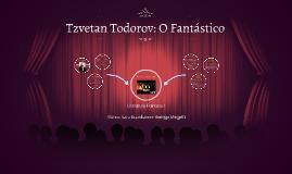 Tzvetan Todorov: O Fantástico