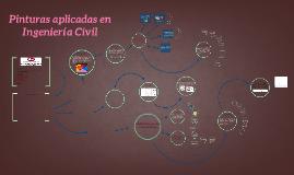 Copy of Pinturas aplicadas en Ingeniería Civil