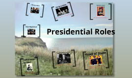 Copy of Presidential Roles!