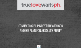 Copy of True Love Waits Philippines