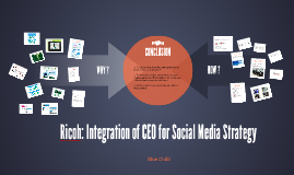 Ricoh: Integration of CEO for Social Media Strategy