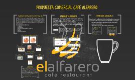 Propuesta Comercial El Alfarero Café Restaurant