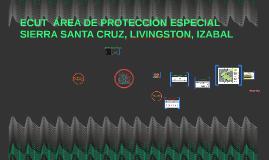 ECUT  ÁREA DE PROTECCIÓN ESPECIAL SIERRA SANTA CRUZ, LIVINGS