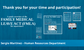 THE FAMILY MEDICAL LEAVE ACT (FMLA) - PWE