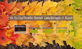 YA to Cultivate Teens' Landscape