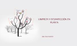 Copy of LIMPIEZA Y DESINFECCIÓN EN PLANTA