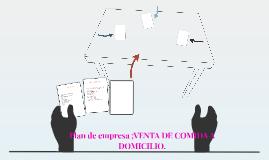 Plan de empresa ;VENTA DE COMIDA A DOMICILIO.