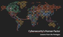 Cybersecurity's Human Factor