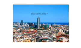 Copy of Barcelona is an extraordinary city located in the Northeaste