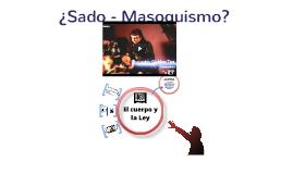 SADO  - MASOQUISMO