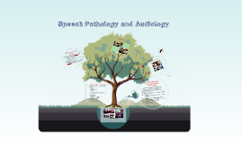 Copy of Speech Pathology and Audiology