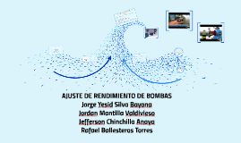 AJUSTE DE RENDIMIENTO DE BOMBAS