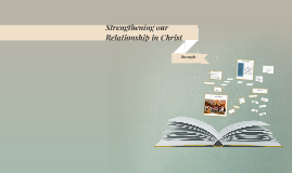 Strengthening our Relationship in Christ