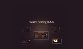 Faculty Meeting 11.4.15