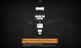 """""""A Importância da Educação Financeira para o Planejamento Fi"""