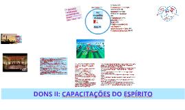 Copy of DONS: CAPACITAÇÕES DADAS PELO ESPÍRITO