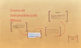 Guerra de Independecia de Mexico